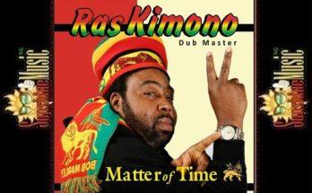 Ras Kimono | Sunshine Music - Number 1 Music Website in Africa